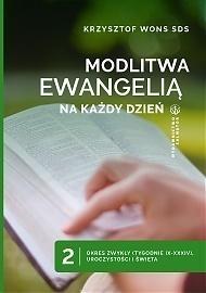 Modlitwa Ewangelią na każdy dzień T.2 ks. Krzysztof Wons SDS
