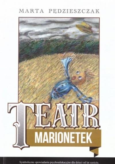 Teatr Marionetek Pędzieszczak Marta