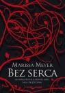 Bez serca Marissa Meyer