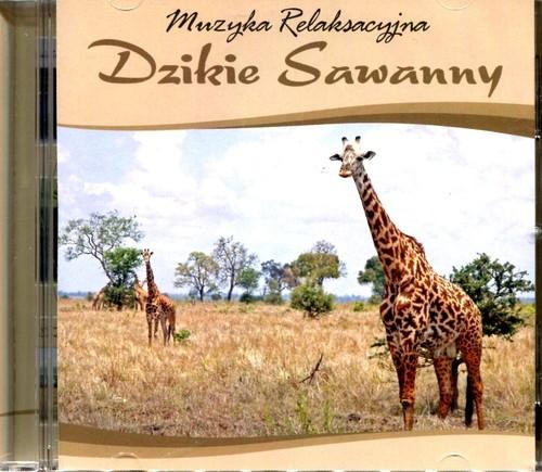 Muzyka relaksacyjna Dzikie sawanny CD
