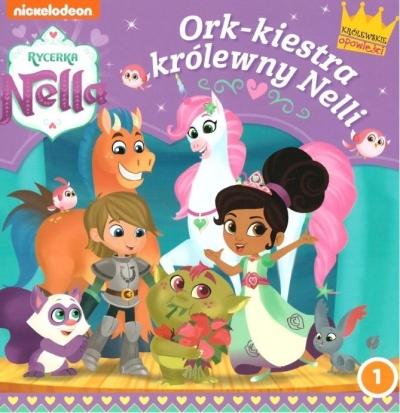 Rycerka Nella 1 Ork-kiestra królewny Nelli praca zbiorowa