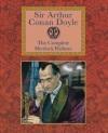 Sir Arthur Conan Doyle Arthur Conan Doyle