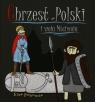 Chrzest Polski i woja Mściwoja