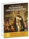 Przedmurze chrześcijaństwa Czas królów elekcyjnych