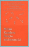 Święto nieistotności Kundera Milan