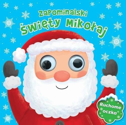 Zapominalski Święty Mikołaj Ruchome oczka Praca Zbiorowa