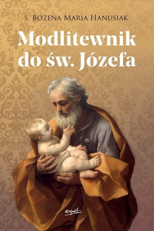 Modlitewnik do św. Józefa Hanusiak Bożena Maria