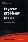 Etyczne problemy prawa Pietrzykowski Tomasz