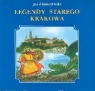 Legendy starego Krakowa Adamczewski Jan