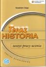 Historia LO KL 1. Ćwiczenia. Zakres podstawowy. Teraz historia Stanisław Zając