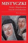 Mistyczki Święte i błogosławione mniszki dominikańskie Stefaniak Piotr
