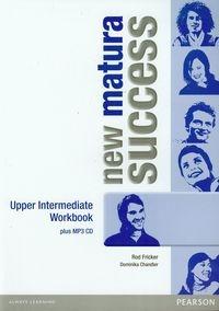 New Matura Success Upper-Intermediate Workbook with MP3 Fricker Rod, Chandler Dominika