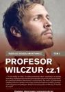 PROFESOR WILCZUR TOM 1 WYD. KIESZONKOWE