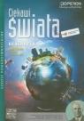 Ciekawi świata Geografia Podręcznik Zakres podstawowyszkoła Zaniewicz Zbigniew