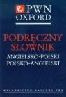 Podręczny słownik angielsko-polski polsko-angielski