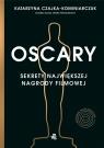 Oscary Sekrety największej nagrody filmowej Czajka-Kominiarczuk Katarzyna