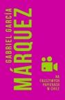 Na fałszywych papierach w Chile Marquez Gabriel Garcia