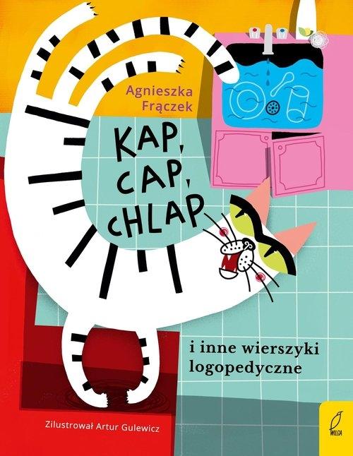 Kap cap chlap i inne wierszyki ćwiczące języki Frączek Agnieszka