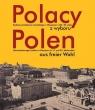 Polacy z wyboru Polen aus freier Wahl Rodziny pochodzenia niemieckiego w Markiewicz Tomasz, Świątek Tadeusz Władysław, Wittels Krzysztof