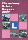 Kieszonkowy Kodeks Drogowy 2009