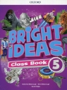 Bright Ideas 5 Class Book Bilsborough Katherine, Bilsborough Steve, Phillips Sarah