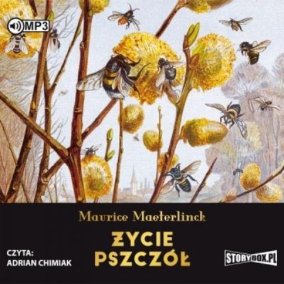 Życie pszczół (Audiobook) Maurice Maeterlinck