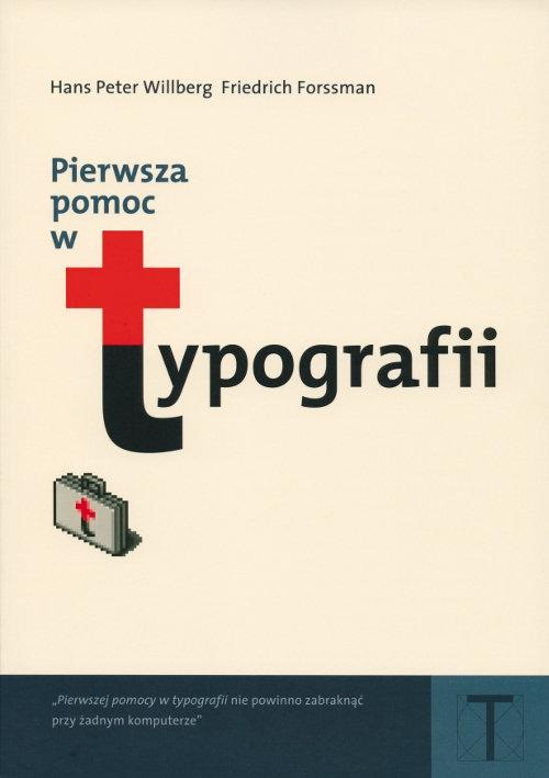 Pierwsza pomoc w typografii Forssman Friedrich, Willberg Hans Peter