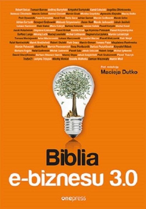 Biblia e-biznesu 3.0 praca zbiorowa