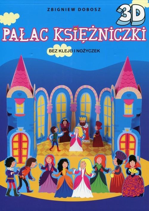 Pałac Księżniczki 3D Dobosz Zbigniew