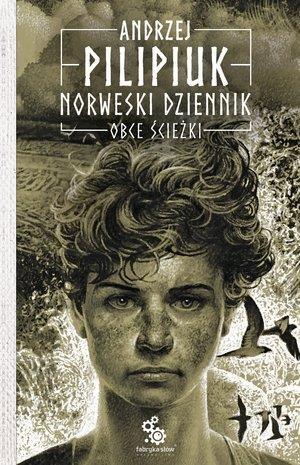 Norweski dziennik T.2 Obce ścieżki Andrzej Pilipiuk