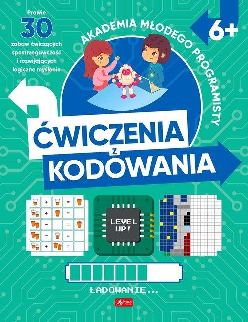 Akademia młodego programisty. Ćwiczenia z kodowania Żarowska-Mazur Alicja,Mazur Dawid