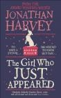 The Girl Who Just Appeared Jonathan Harvey
