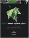 What If Money Grew on Trees David Boyle