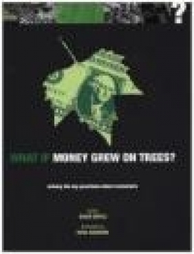 What If Money Grew on Trees David Boyle