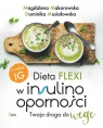 Dieta flexi w insulinooporności z niskim IG Twoja droga do wege Makarowska Magdalena