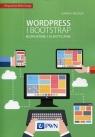 Wordpress i Bootstrap Bezpłatnie i elastyczni