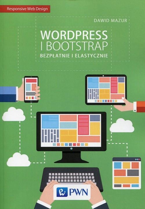 Wordpress i Bootstrap Bezpłatnie i elastyczni Mazur Dawid