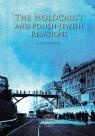 The Holocaust and Polish-Jewish Relations