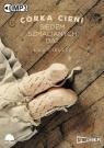 Córka cieni  (Audiobook)