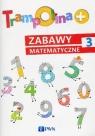 Trampolina+ Zabawy matematyczne 3