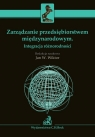 Zarządzanie przedsiębiorstwem międzynarodowym Integracja różnorodności Witkor Jan