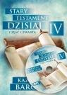 Stary Testament Dzisiaj 4 audiobook Kazimierz Barczuk