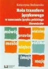 Rola transferu językowego w nauczaniu języka polskiego Słoweńców