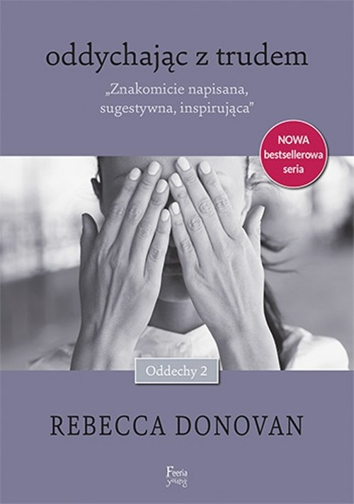 Oddychając z trudem (Uszkodzona okładka) Donovan Rebecca