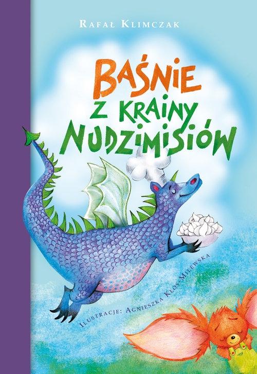 Baśnie z krainy nudzimisiów Klimczak Rafał