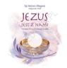 JEZUS JEST Z NAMI PAMIĄTKA PIERWSZEJ KOMUNII ŚWIĘTEJ TW BP ANTONI DŁUGOSZ, MAŁGORZATA WILK