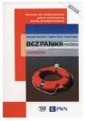 Bez paniki! Podręcznik do edukacji dla bezpieczeństwa dla szkół ponadgimnazjalnych - Szkoły ponadgimnazjalne (Uszkodzona okładka)