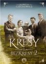 Kresy i bezkresy - Tom 2 Jadwiga Czechowicz