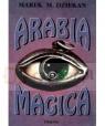 Arabia magica. Wiedza tajemna u Arabów przed islamem Dziekan Marek