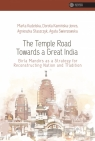 The Temple Road Towards a Great India Praca zbiorowa